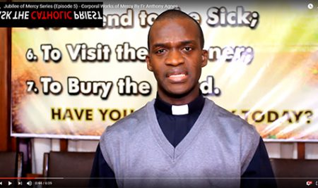 Jubilee of Mercy Series (Episode 5) – Corporal Works of Mercy