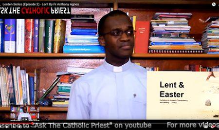 Lenten Series (Episode 2) – Lent