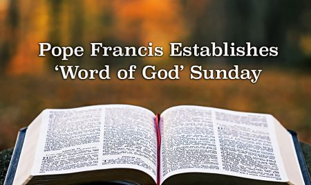 All You Need to Know About Sunday of the Word of God